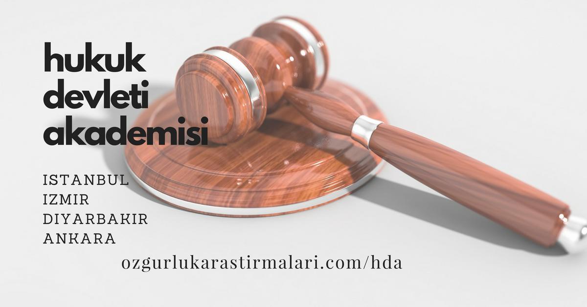 Hukuk Devleti Akademisi İzmir kampı için son başvuru: 01 Şubat 2018!