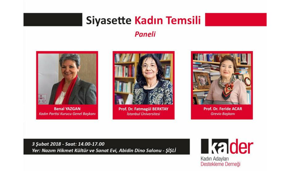 """KA.DER-Kadın Adayları Destekleme Derneği'nin düzenlediği , """"Siyasette Kadın Temsili"""" konulu panelin ayrıntıları şu şekilde."""