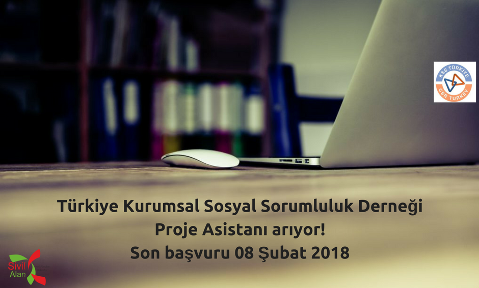 Türkiye Kurumsal Sosyal Sorumluluk Derneği Proje Asistanı İş İlanı