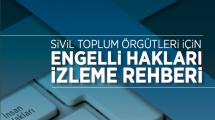 Sivil Toplum Örgütleri İçin Engelli Hakları İzleme Rehberi