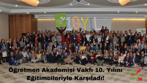 Öğretmen Akademisi Vakfı 10. Yılını Eğitimcileriyle Karşıladı!