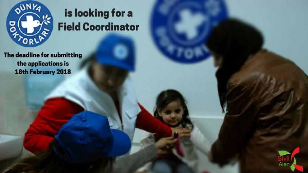 Dünya Doktorları Derneği is looking for a Field Coordinator