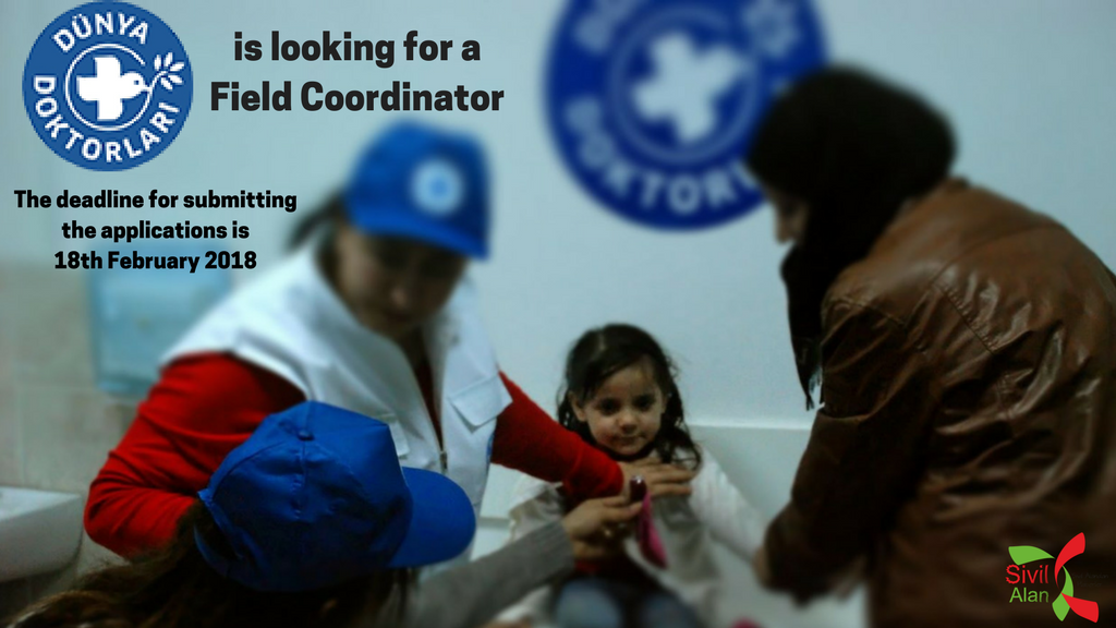Dünya Doktorları Derneği is looking for a Field Coordinator