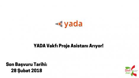 YADA Vakfı Proje Asistanı Arıyor!