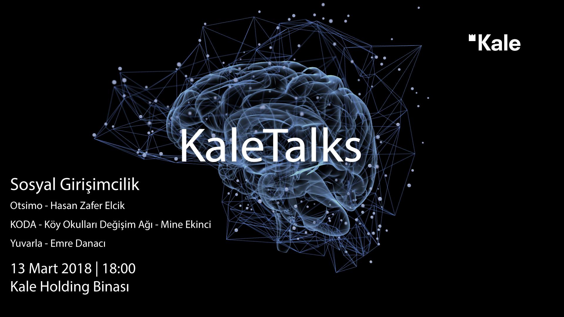KaleTalks - Sosyal Girişimcilik -Otsimo/Koda/Yuvarla