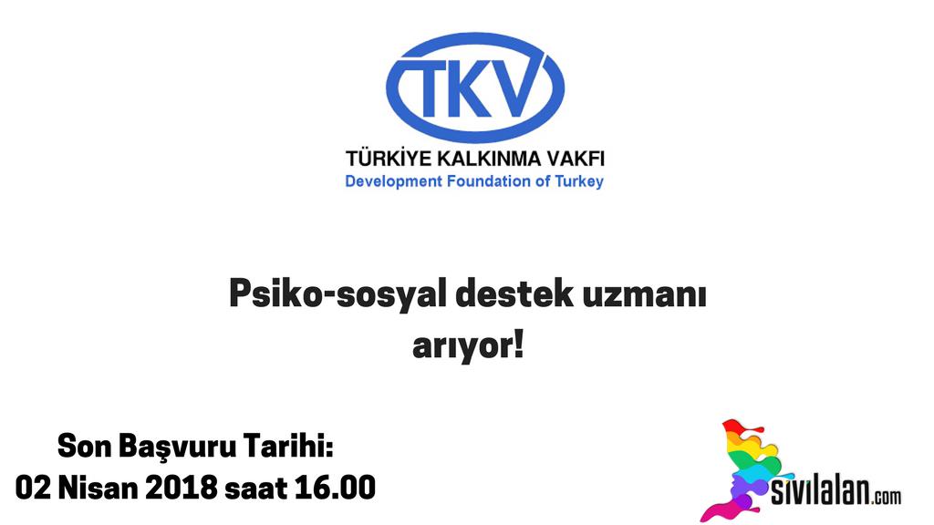 Türkiye Kalkınma Vakfı Psiko-sosyal destek uzmanı arıyor!