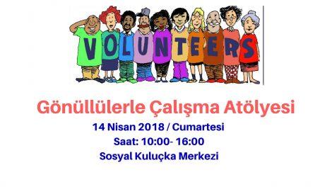 Gönüllülerle Çalışma Atölyesi
