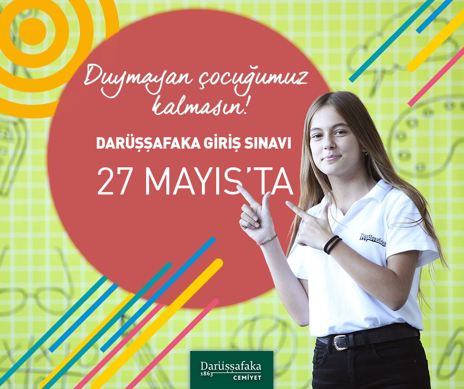 Tam Burslu Eğitim İçin Darüşşafaka Giriş Sınavı 27 Mayıs'ta...