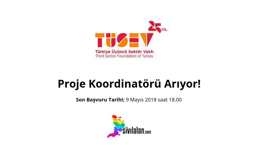 TÜSEV Proje Koordinatörü Arıyor!