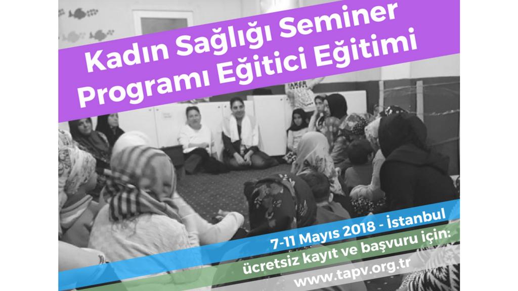 Türkiye Aile Sağlığı ve Planlaması Vakfı'dan Kadın Sağlığı Seminer Programı Eğitici Eğitimi