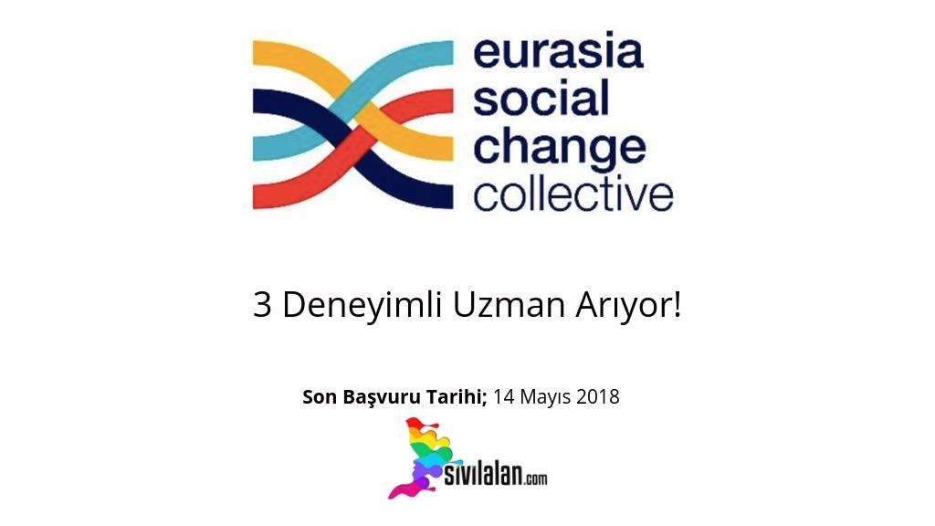 Eurasia Social Change 3 Deneyimli Uzman Arıyor!