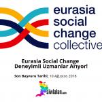 Eurasia Social Change Deneyimli Uzmanlar Arıyor!