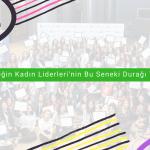 Geleceğin Kadın Liderleri'nin Bu Seneki Durağı Trabzon
