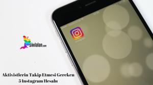 Aktivistlerin Takip Etmesi Gereken 5 Instagram Hesabı