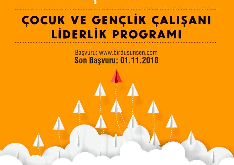 Çocuk ve Gençlik Çalışanı Liderlik Programı