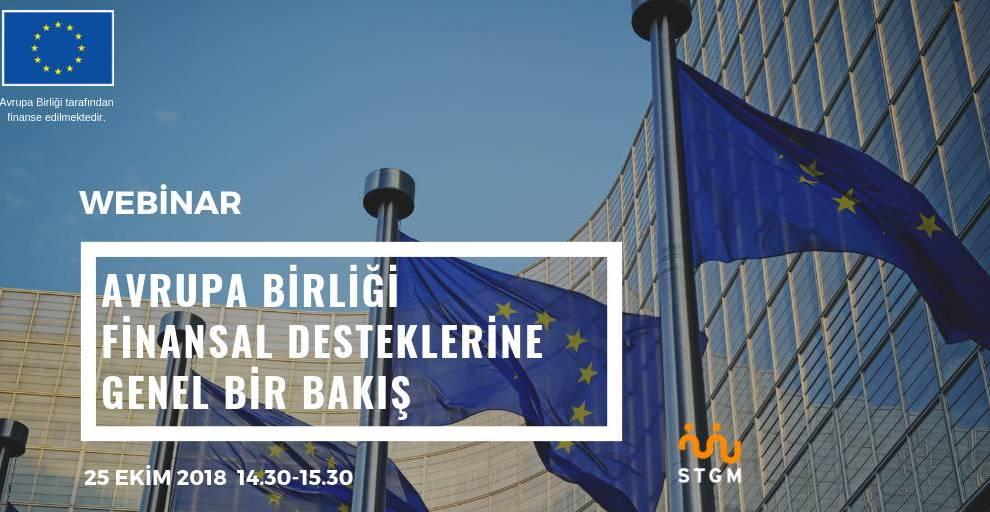 Avrupa Birliği Finansal Destekleri Webinarına Davetlisiniz!