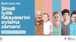 İstanbul Bilgi Üniversitesi'nin başlattığı BİLGİ UMUT VAR ile iyilik hikâyelerini keşfedin!