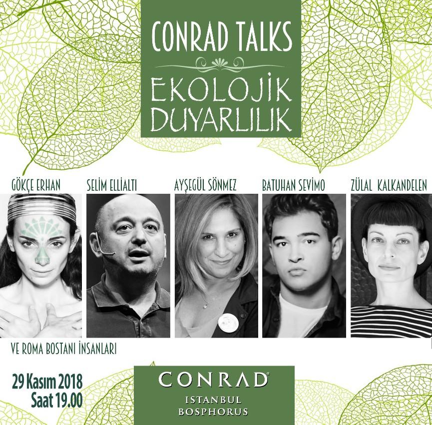 """Conrad Talks'ın Kasım Ayı Teması """"Ekolojik Duyarlılık"""""""