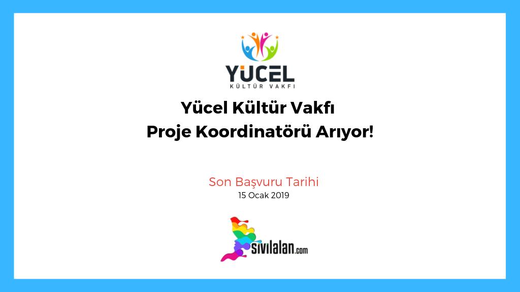 Yücel Kültür Vakfı Proje Koordinatörü Arıyor!