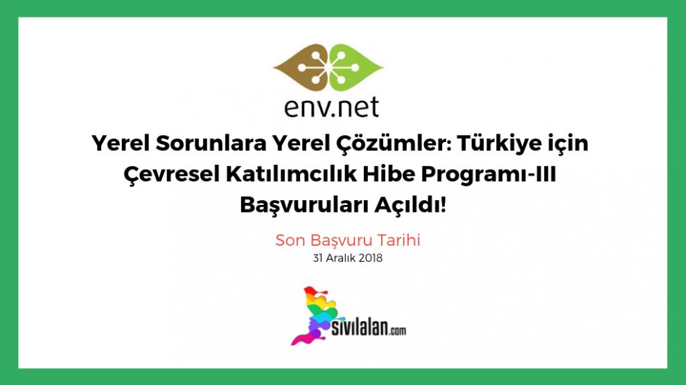 Yerel Sorunlara Yerel Çözümler: Türkiye için Çevresel Katılımcılık Hibe Programı-III Başvuruları Açıldı!