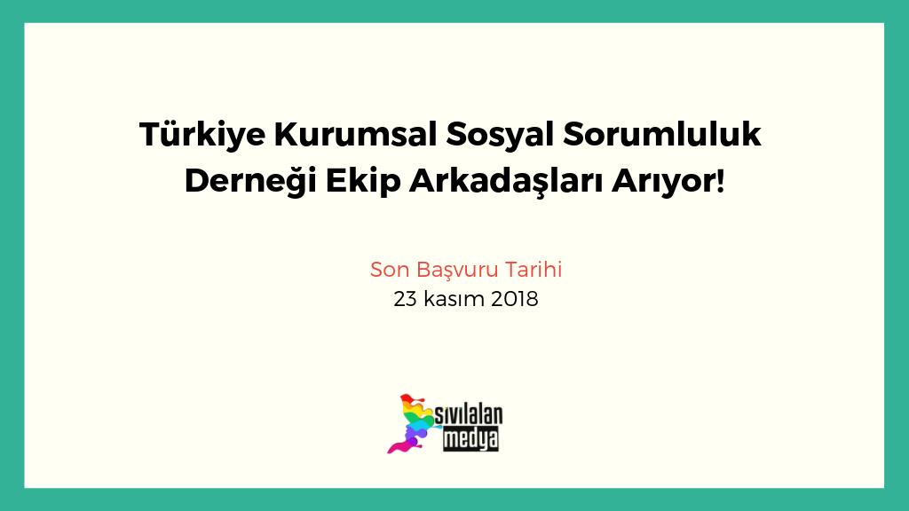 Türkiye Kurumsal Sosyal Sorumluluk Derneği Ekip Arkadaşları Arıyor!