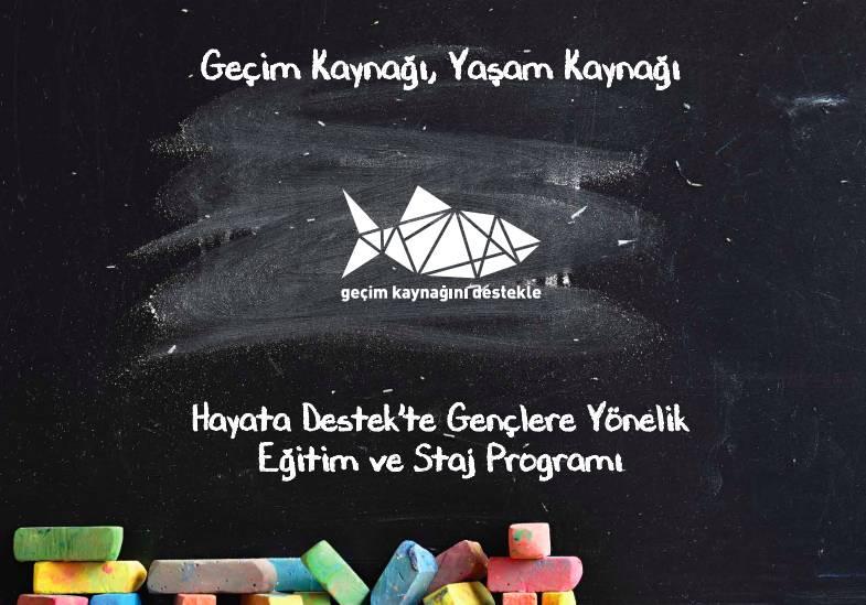 Hayata Destek'te Gençlere Yönelik Eğitim ve Staj Programı