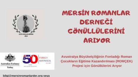 Mersin Romanlar Derneği Roman Çocukları Eğitime Kazandırılması (ROMÇEK) projesi Gönüllülerini Arıyor!