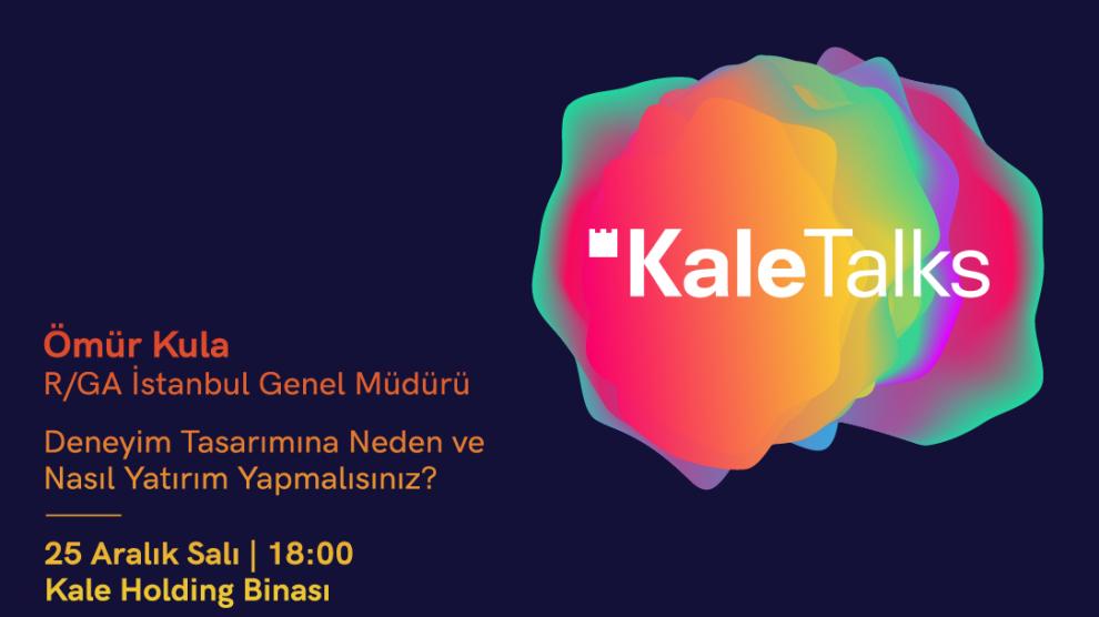 Kale Grubu #KaleTalks'ta Aralık ayında Ömür Kula'yı ağırlıyor!