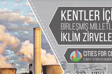 Kentler İçin BM İklim Zirveleri Projesi - C4COP Project