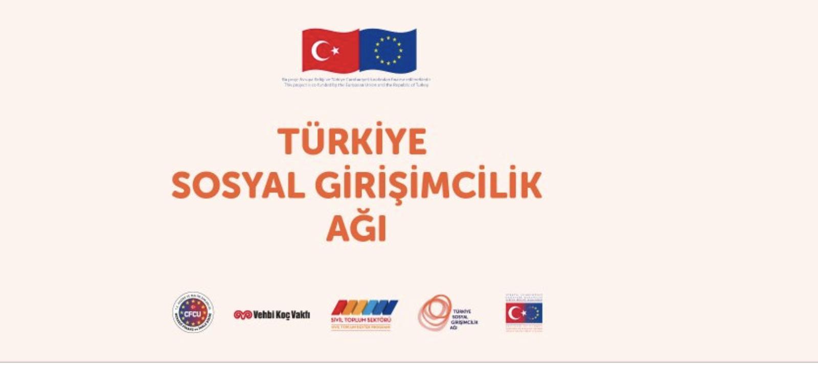 Türkiye Sosyal Girişimcilik Ağı Vehbi Koç Vakfı ve Avrupa Birliği Başkanlığı İş Birliğinde Kuruluyor!