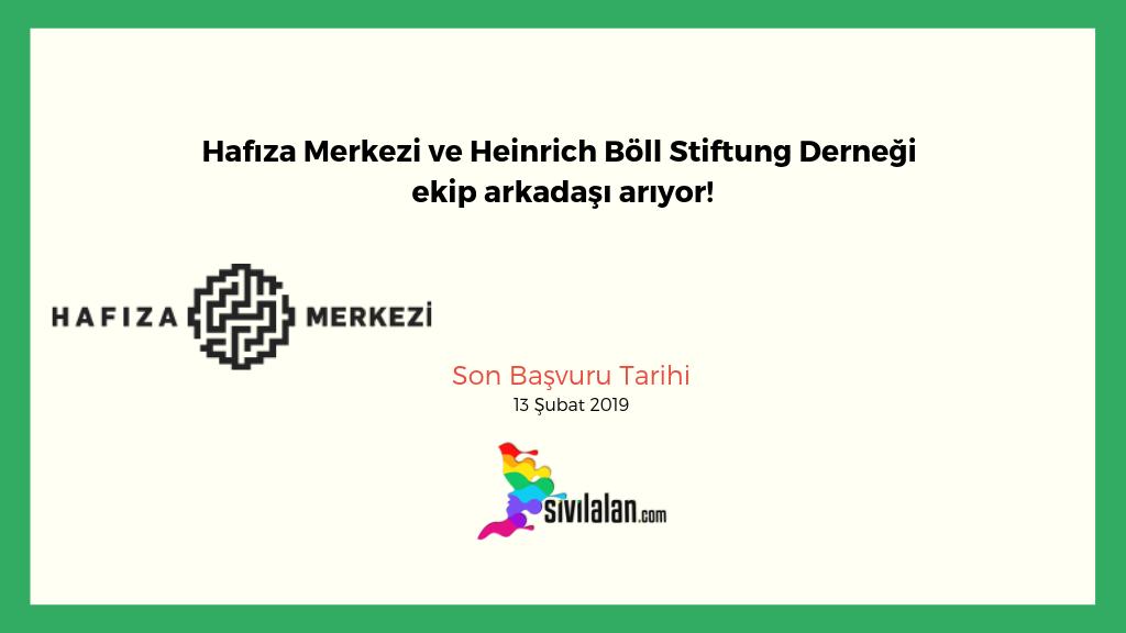 Hafıza Merkezi ve Heinrich Böll Stiftung Derneği ekip arkadaşı arıyor!