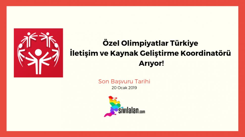 Özel Olimpiyatlar Türkiye İletişim ve Kaynak Geliştirme Koordinatörü Arıyor!
