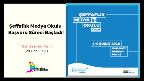 2019 Şeffaflık Medya Okulu Başvuru Süreci Başladı!