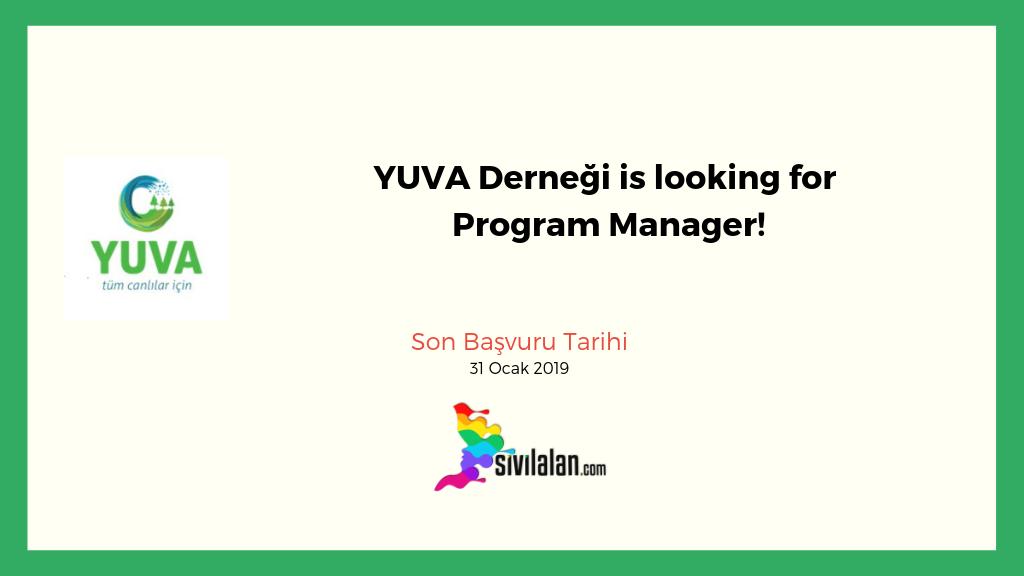YUVA Derneği is looking for Program Manager!