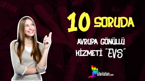 10 Soruda Avrupa Gönüllü Hizmeti