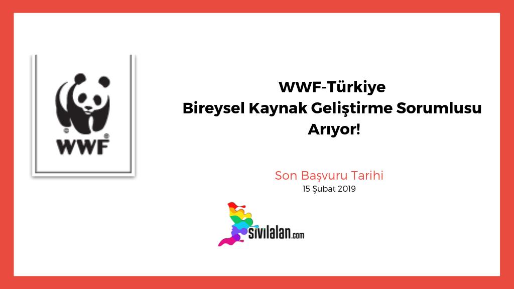 WWF-Türkiye Bireysel Kaynak Geliştirme Sorumlusu Arıyor!