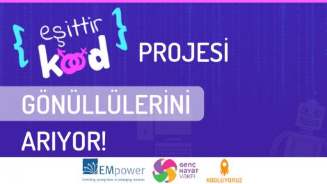 Eşittir Kod Projesi Gönüllülerini Arıyor!