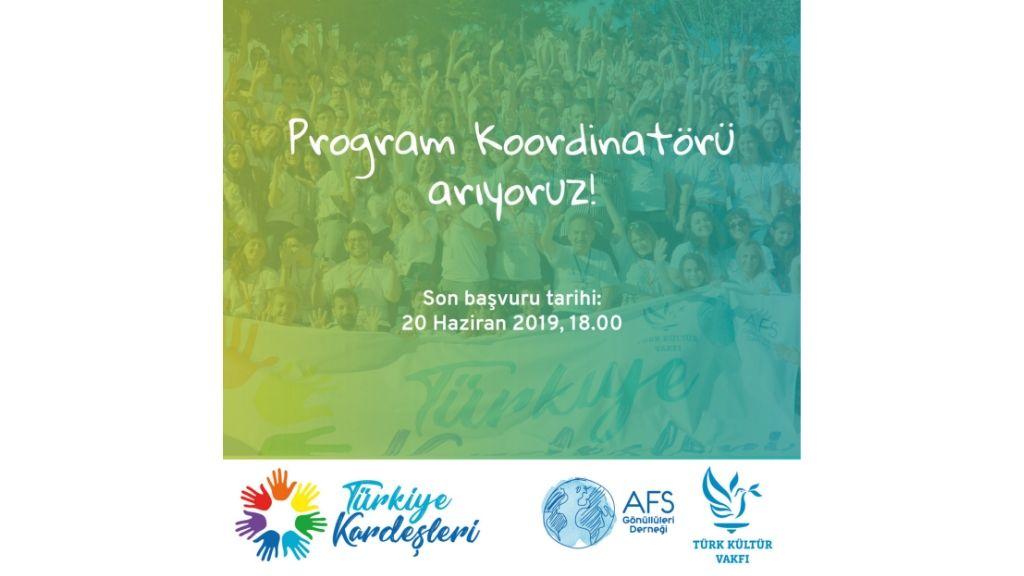 Türkiye Kardeşleri 2019, Koordinatörünü Arıyor!