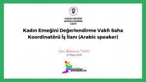 Kadın Emeğini Değerlendirme Vakfı Saha Koordinatörü İş İlanı (Arabic speaker)