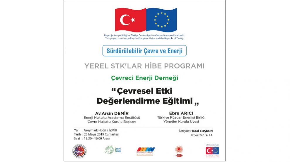 Çevreci Enerji Derneği Çevresel Etki Değerlendirme Eğitimi Düzenliyor!
