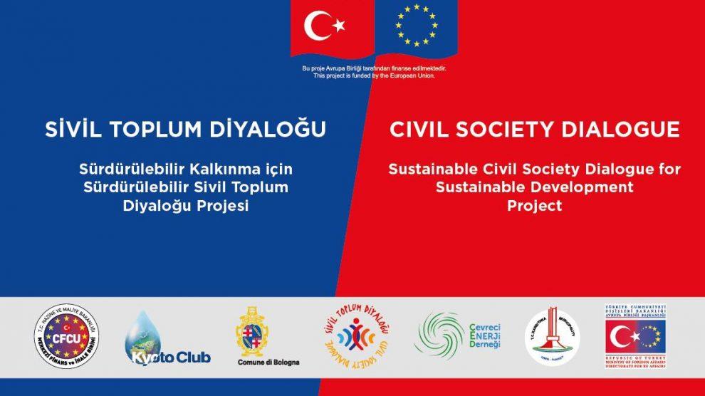 ''Sürdürülebilir Kalkınma için Sürdürülebilir Sivil Toplum Diyaloğu'' Projesinin Açılış Toplantısına Davetlisiniz
