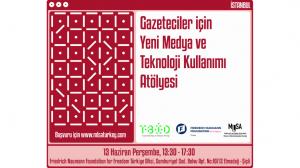 Gazeteciler İçin Yeni Medya Ve Teknoloji Kullanımı Atölyesi İstanbul'da!