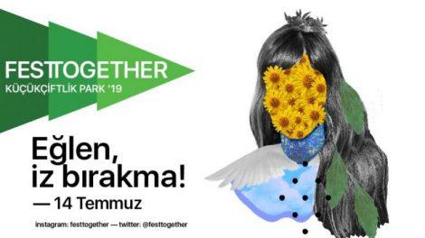 """Türkiye'nin ilk sürdürülebilir müzik festivali """"Festtogether"""" 14 Temmuz'da KüçükÇiftlik Park'ta!"""