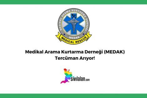 Medikal Arama Kurtarma Derneği (MEDAK)Tercüman Arıyor!