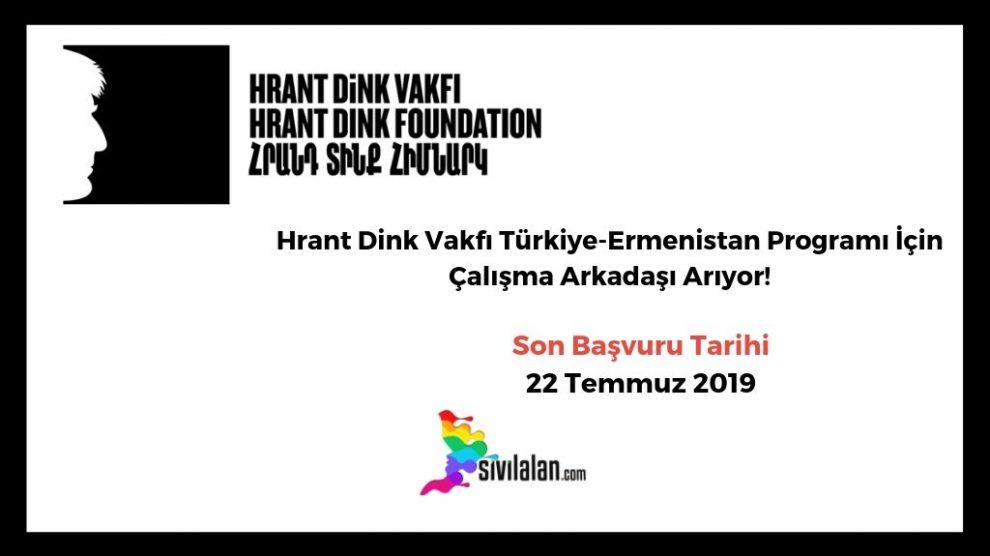 Hrant Dink Vakfı Türkiye-Ermenistan Programı İçin Çalışma Arkadaşı Arıyor!