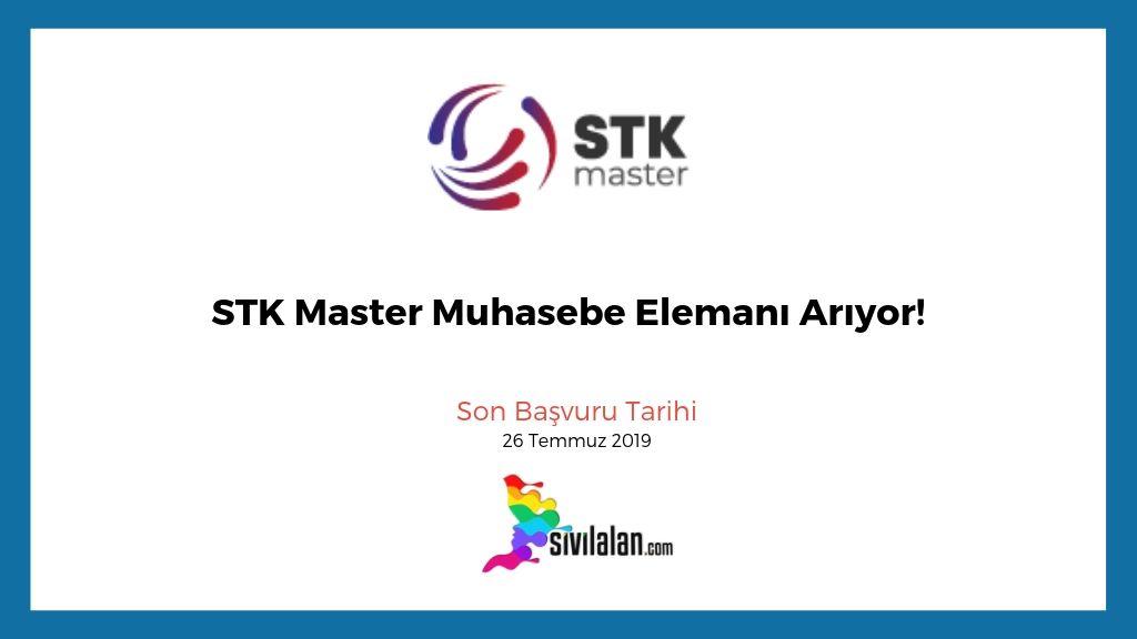 STK Master Muhasebe Elemanı Arıyor!