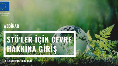 STÖ'ler için Çevre Hakkı'na Giriş Webinarına Davetlisiniz!