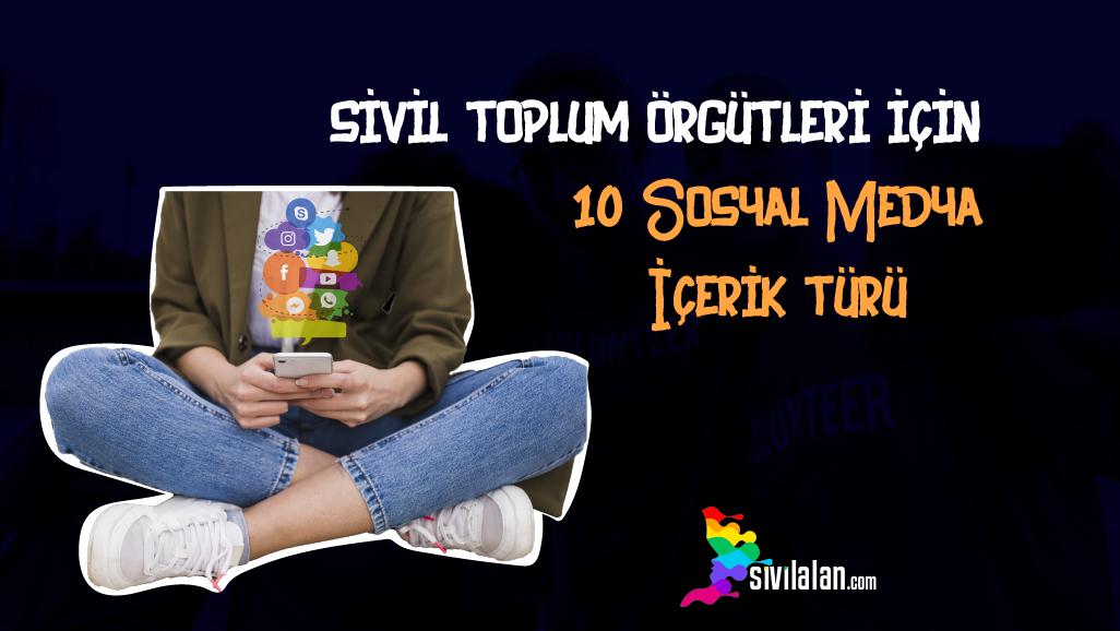 Sivil Toplum Örgütleri için 10 Sosyal Medya İçerik Türü