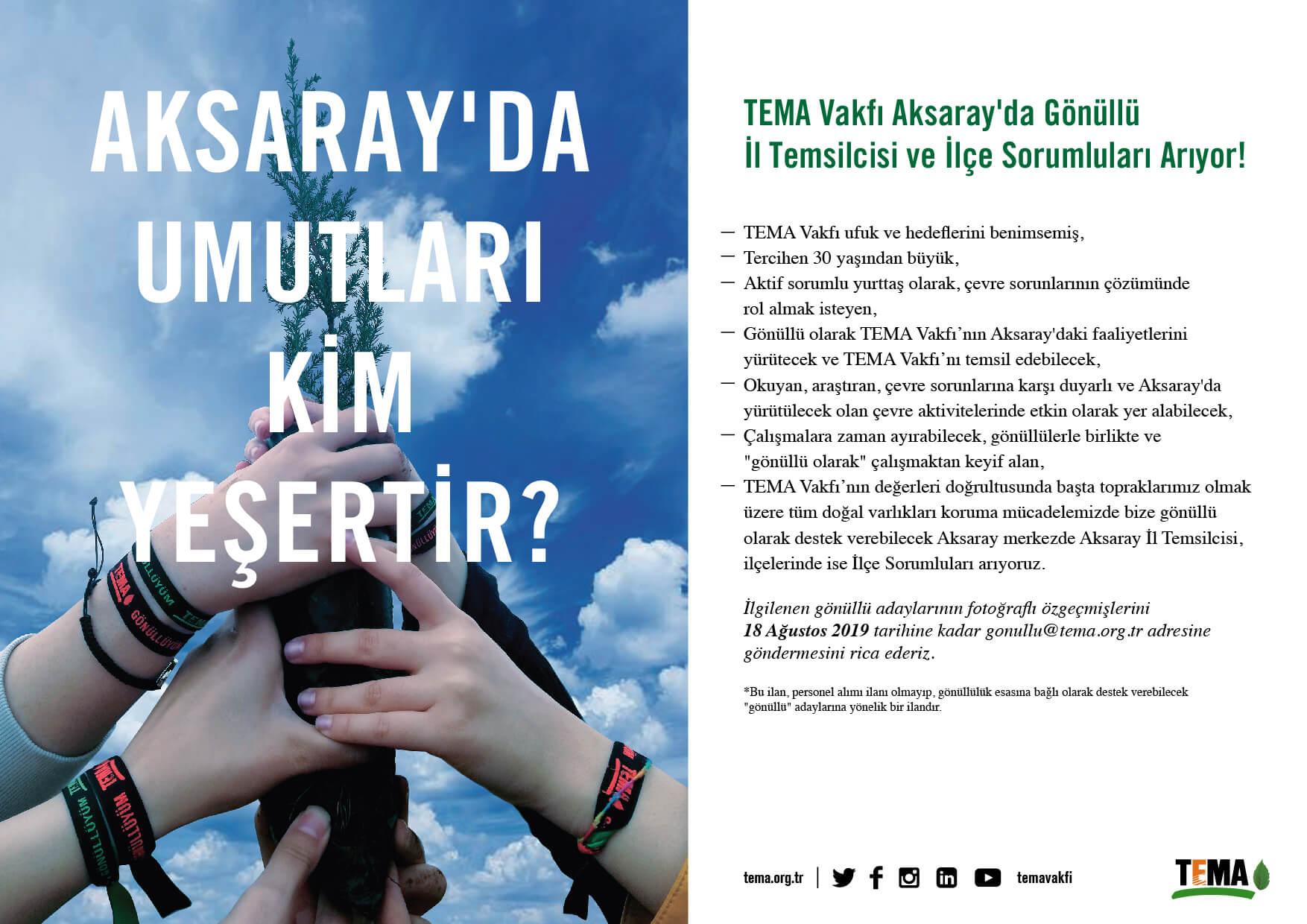 TEMA Vakfı Bayburt'ta Gönüllü İl Temsilcisi ve İlçe Sorumluları Arıyor! TEMA Vakfı ufuk ve hedeflerini benimsemiş, Tercihen 30 yaşından büyük, Aktif sorumlu yurttaş olarak, çevre sorunlarının çözümünde rol almak isteyen, Gönüllü olarak TEMA Vakfı'nın Bayburt'taki faaliyetlerini yürütecek ve TEMA Vakfı'nı temsil edebilecek, Okuyan, araştıran, çevre sorunlarına karşı duyarlı ve Bayburt'ta yürütülecek olan çevre aktivitelerinde etkin olarak yer alabilecek, Çalışmalara zaman ayırabilecek, gönüllülerle birlikte ve 'gönüllü olarak' çalışmaktan keyif alan, TEMA Vakfı'nın değerleri doğrultusunda başta topraklarımız olmak üzere tüm doğal varlıkları koruma mücadelemizde bize gönüllü olarak destek verebilecek Bayburt merkezde Bayburt İl Temsilcisi, İlçelerinde ise İlçe Sorumluları arıyoruz. İlgilenen gönüllü adaylarının fotoğraflı özgeçmişlerini 18 Ağustos 2019 tarihine kadar gonullu@tema.org.tr adresine göndermesini rica ederiz. *Bu ilan, personel alımı ilanı olmayıp, gönüllülük esasına bağlı olarak destek verebilecek 'gönüllü' adaylarına yönelik bir ilandır.
