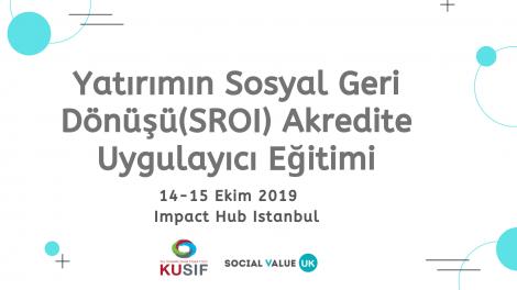 Yatırımın Sosyal Geri Dönüşü (SROI) Akredite Uygulayıcı Eğitimi